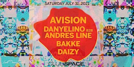 Avision, Andres Line, Bakke, Danyelino, Daizy @ Club Space Miami tickets