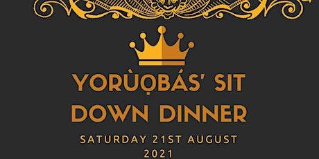 YORÚOBÁS SIT DOWN DINNER tickets