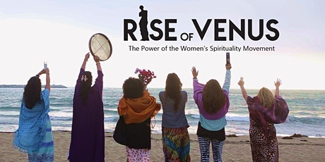 """""""Rise of Venus"""" Documentary Screening and Discussion tickets"""