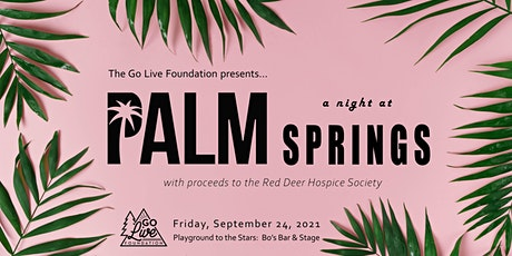A NIGHT IN PALM SPRINGS tickets