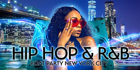 THE #1 Hip Hop & R&B Friday Night Boat Party *TICKETS RUNNING LOW* tickets