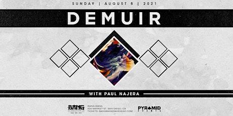 Demuir at Bang Bang | SUN 08.08.21 tickets