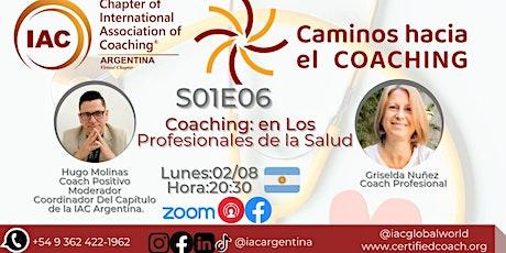 Caminos al Coaching: Coaching para Profesionales de la Salud boletos