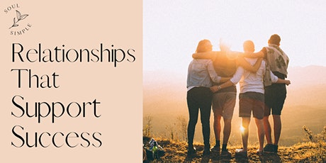 Relationships That Support Success tickets