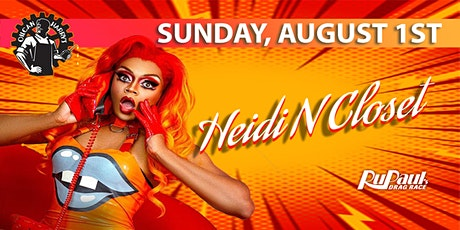 RuPaul's Heidi N Closet @ Oilcan Harry's -  10:30PM - August 1st tickets