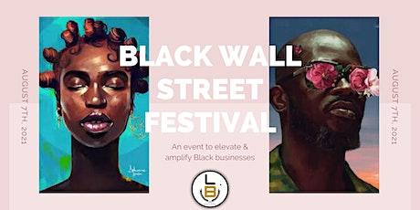 POP-UP SHOP The Black Wall Street Festival tickets