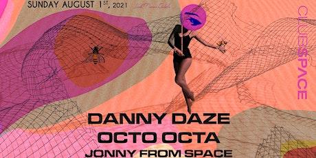 Danny Daze & Octo Octa @ Club Space Miami tickets
