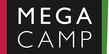 Mega Camp - Day 3 (8/25) tickets