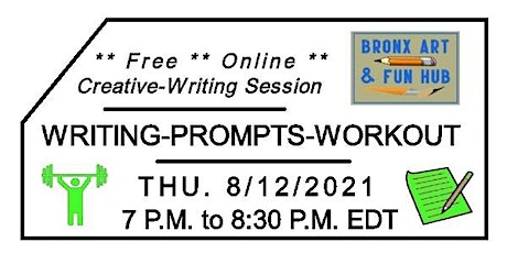 BxAFH Writing-Prompts-Workout Creative-Writing Session August 2021 tickets