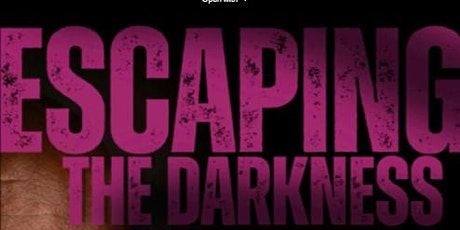 Escaping the Darkness Book Signing tickets