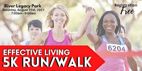 Effective Living 5k Run/Walk Meetup tickets