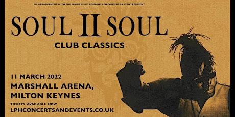 Soul II Soul Club Classics tickets