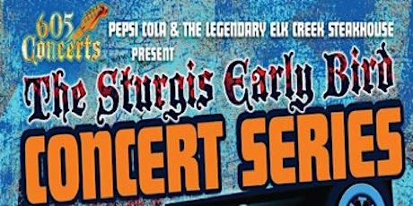 Sturgis Early Bird Concert Series 2021 tickets