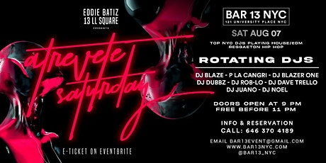 Atrevete Saturdays @Bar 13 Sat.Aug 7 tickets