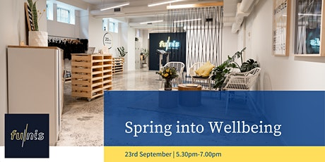 Spring into Wellbeing tickets