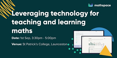 Leveraging technology for teaching and learning maths @ St Pats Launceston tickets