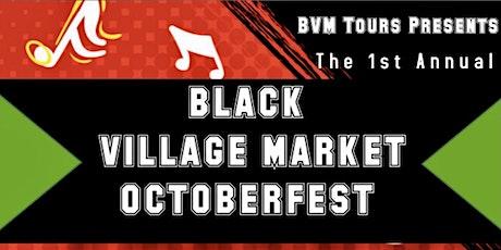 Black Village Market OctoberFest tickets
