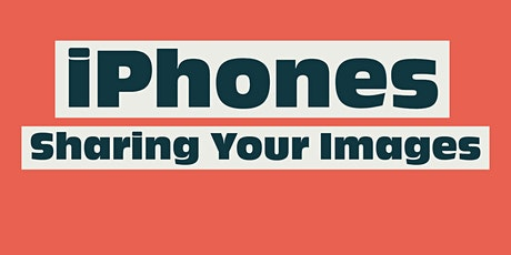 Sharing Your iPhone and Android Images - A Live Online Photography Meetup tickets