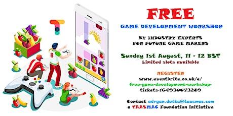 FREE GAME DEVELOPMENT WORKSHOP tickets