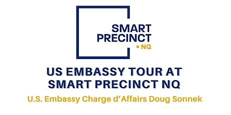 US Embassy Tour at Smart Precinct NQ tickets