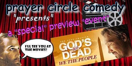 Prayer Circle Presents: God's Not Dead LIVE! tickets