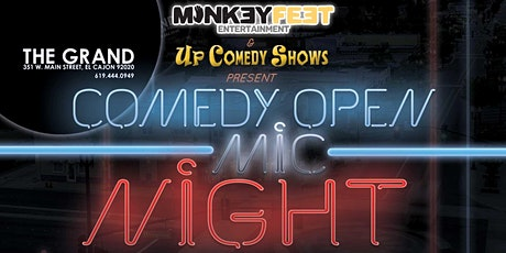 MONDAY Comedy Open Mic Night at The Grand El Cajon  -8/2/21 - 8:30 pm tickets