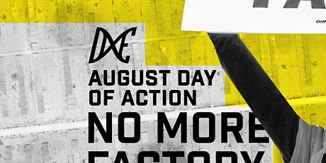 August Day of Action: No More Factory Farms tickets