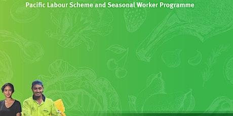 Pacific Labour Scheme / Seasonal Workers Programme Industry Update #3 Forum tickets