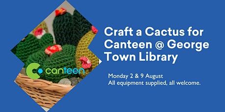 Craft a Cactus for Canteen @ George Town Library tickets