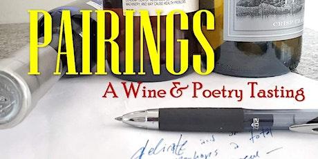 Pairings: Wine & Poetry - 2021 Vintage tickets