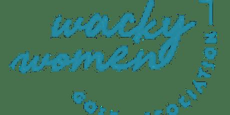 Wacky Women End of Season Webinar tickets