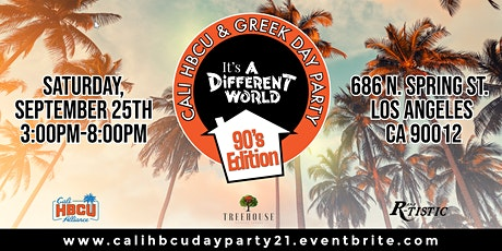 CALI HBCU & GREEK DAY PARTY: 90s EDITION tickets