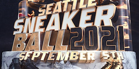 2nd ANNUAL SEATTLE SNEAKER BALL tickets