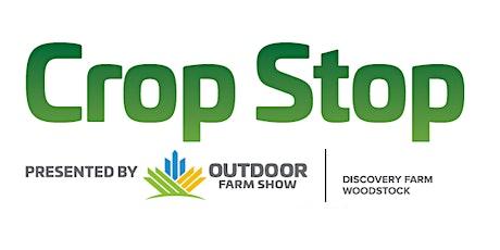 Crop Stop presented by Canada's Outdoor Farm Show tickets