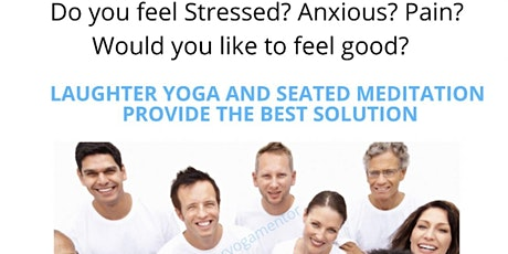 Laughter Yoga and Meditation for Physical, Mental, Social Fitness tickets
