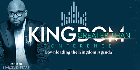 Kingdom Greater Than Conference tickets