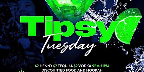#TipsyTuesday at Crown Lounge August 3rd 9pm-2am tickets