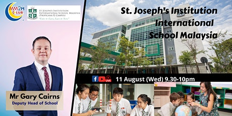 [Education Showcase] St. Joseph's Institution International School Malaysia tickets