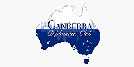 August Gathering of the Canberra Diplomatic Club tickets