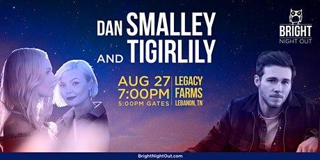 Bright Night Out- Dan Smalley and Tigirlily tickets