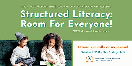 Structured Literacy: Room for Everyone! KS/MO IDA Annual Conference tickets