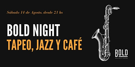 Bold Night - Tapeo & Jazz entradas
