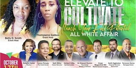 Elevate To Cultivate Unleash Your Full Potential an all white affair tickets