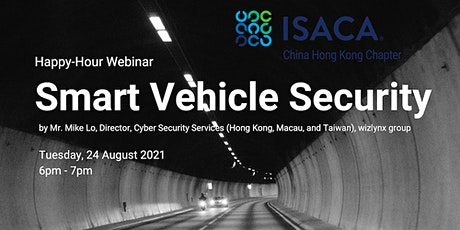 ISACA China HK Chapter: Happy-Hour Webinar on Tuesday, 24 August 2021 tickets