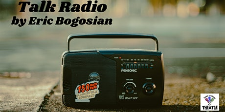 Talk Radio by Eric Bogosian tickets