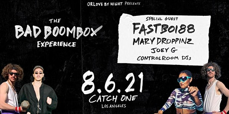 The Bad Boombox Experience ft. Fastboi88 (Justin Jay) & Mary Droppinz tickets