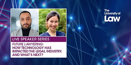 Speaker Series: How Technology has Impacted the Legal Industry What's Next? tickets