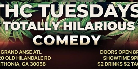 THC TUESDAYS : Totally Hilarious Comedy tickets