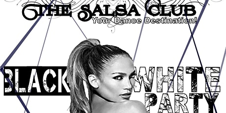 BLACK & WHITE SALSA NIGHT PATIO PARTY IN TORONTO (Table Reservations Only ) tickets