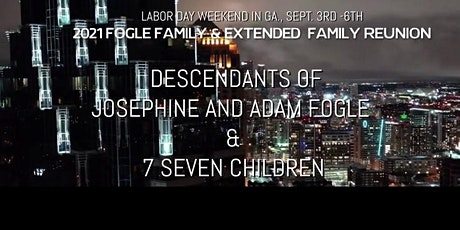 Fogle Family and Extended Family Reunion  (for registration purposes only) tickets